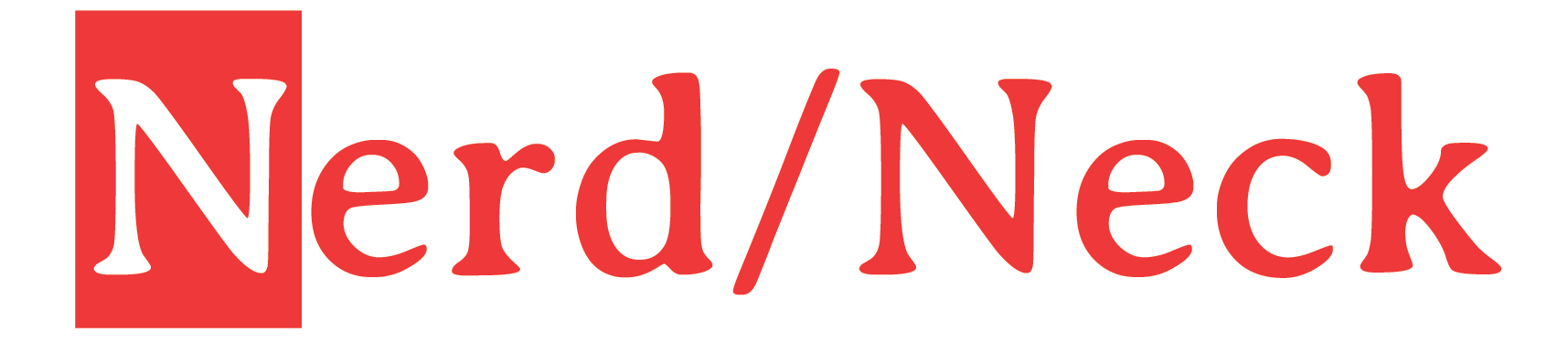 NERD/NECK