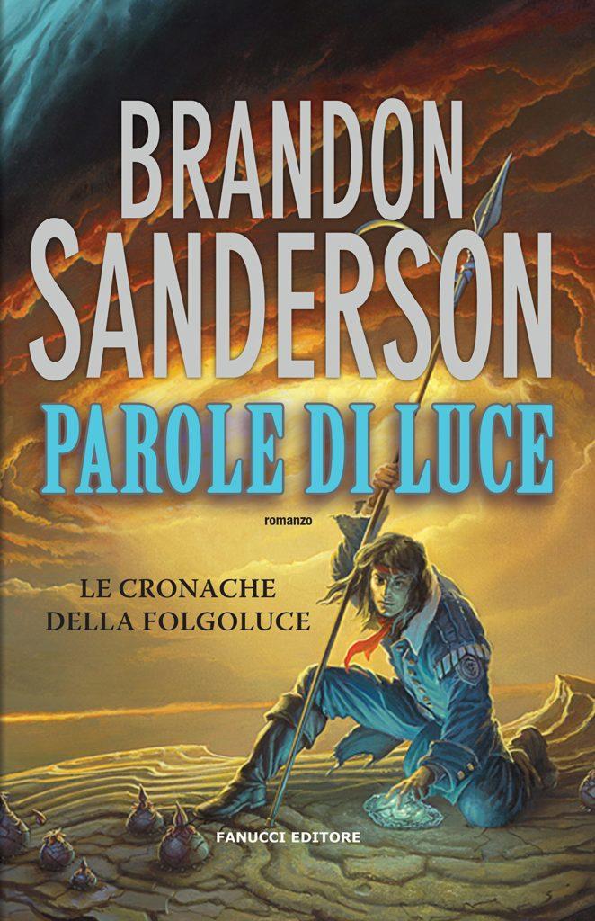 Le cronache della folgoluce - Brandon Senderson